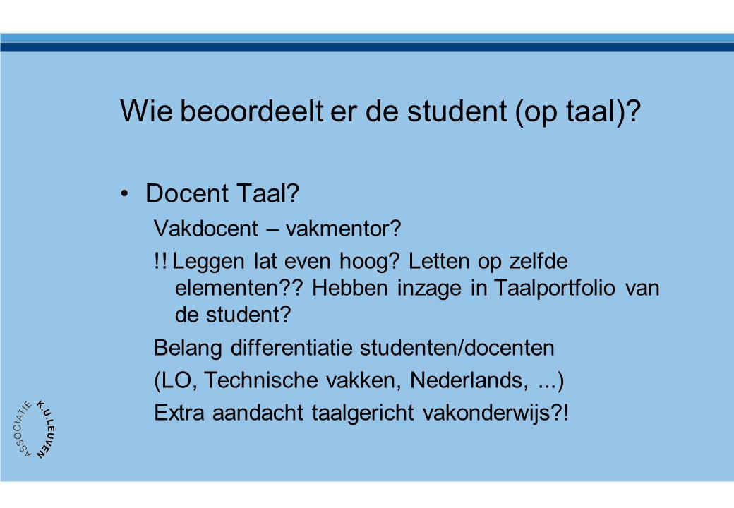 Wie beoordeelt er de student (op taal)