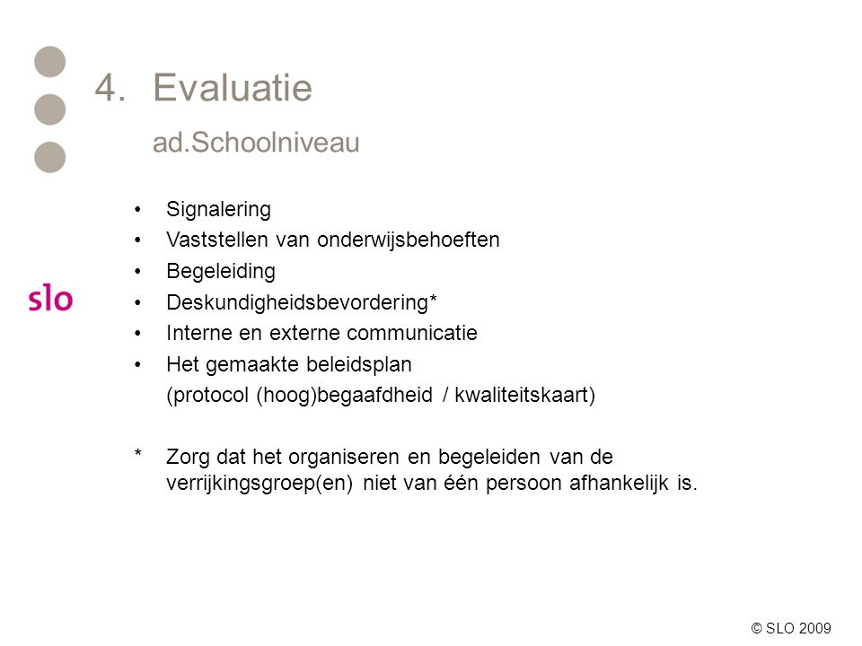 4. Evaluatie ad.Schoolniveau