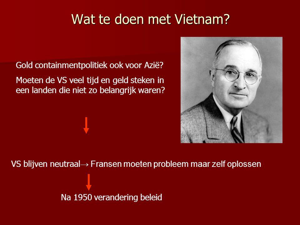 Wat te doen met Vietnam Gold containmentpolitiek ook voor Azië