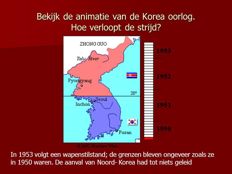 Bekijk de animatie van de Korea oorlog. Hoe verloopt de strijd