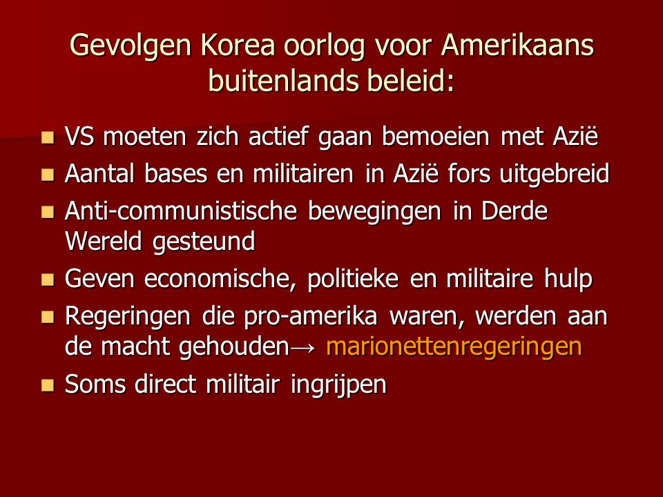 Gevolgen Korea oorlog voor Amerikaans buitenlands beleid: