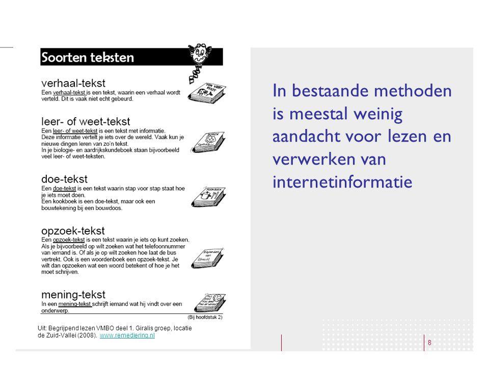 In bestaande methoden is meestal weinig aandacht voor lezen en verwerken van internetinformatie