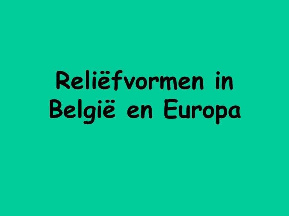 Reliëfvormen in België en Europa