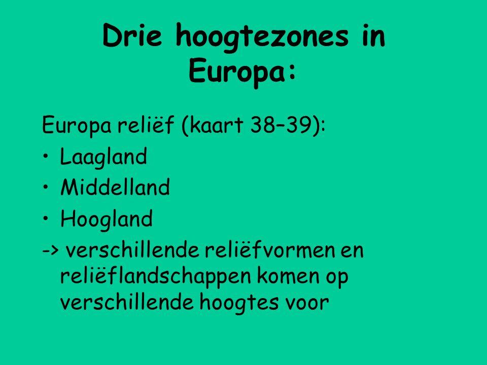 Drie hoogtezones in Europa: