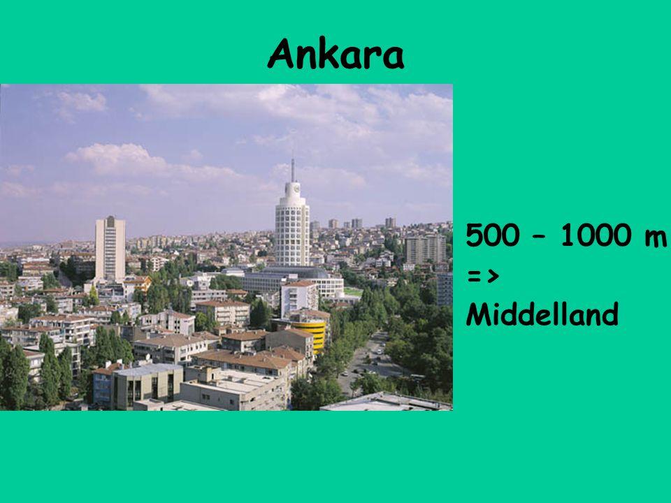 Ankara 500 – 1000 m => Middelland