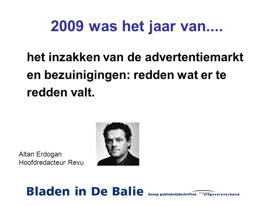 2009 was het jaar van.... en bezuinigingen: redden wat er te