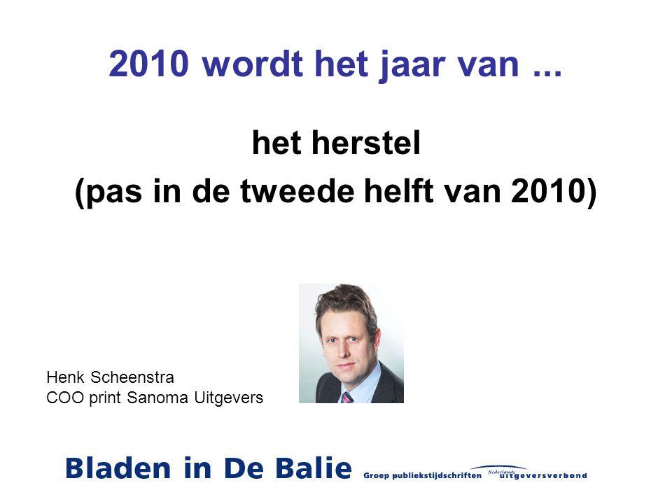 (pas in de tweede helft van 2010)