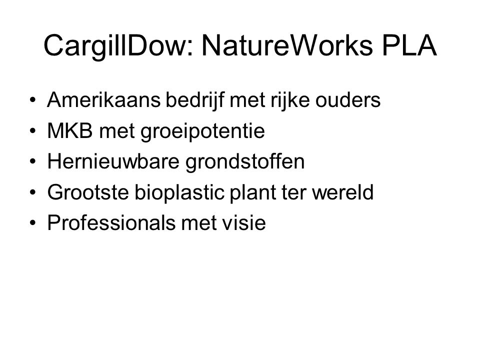 CargillDow: NatureWorks PLA