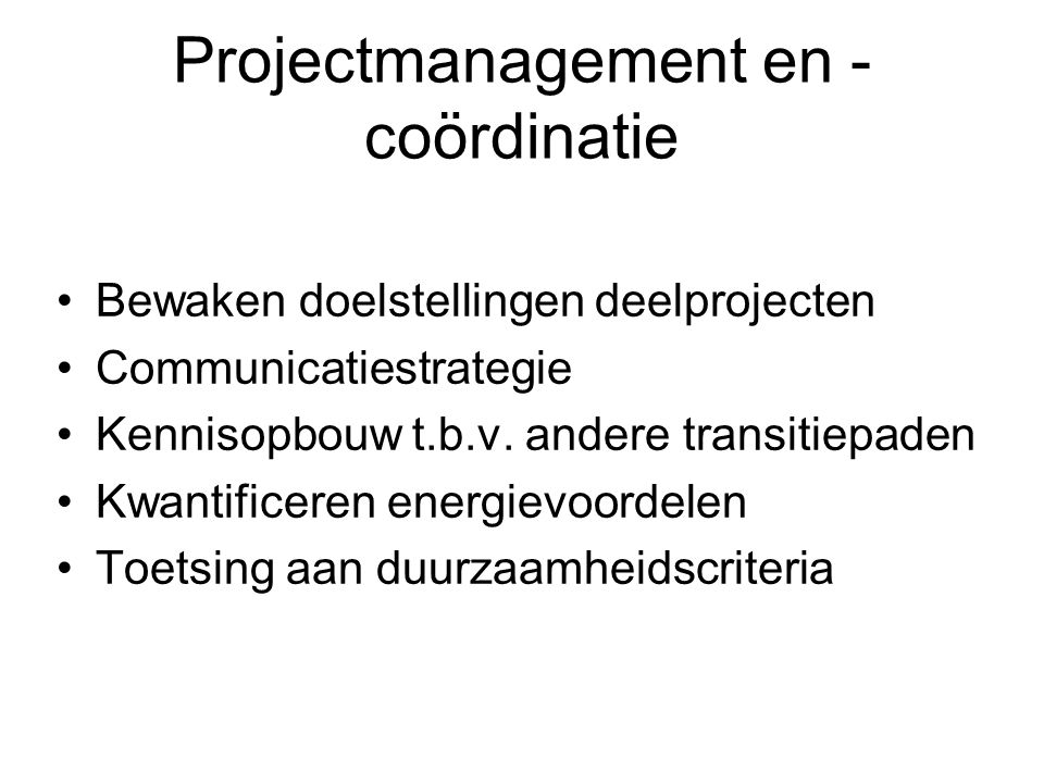 Projectmanagement en -coördinatie