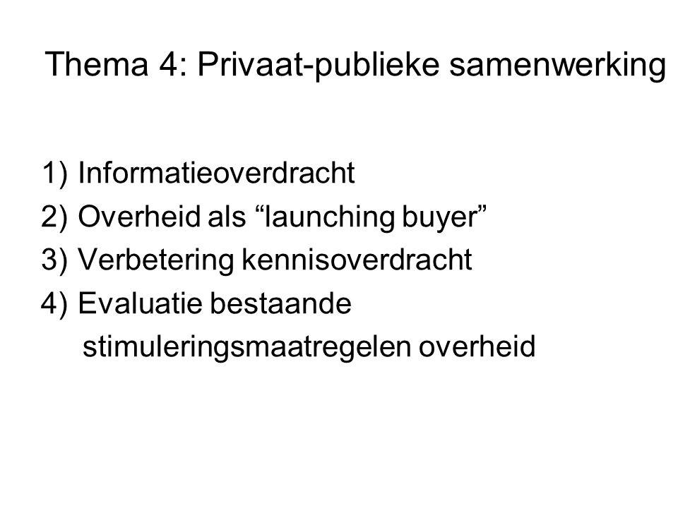 Thema 4: Privaat-publieke samenwerking