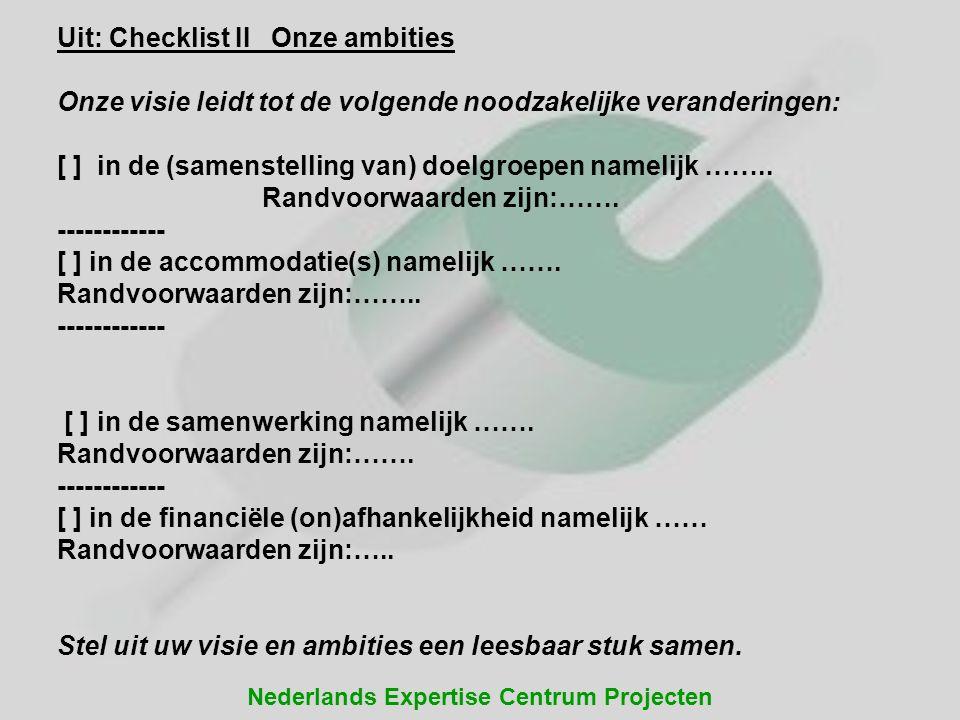 Uit: Checklist II Onze ambities