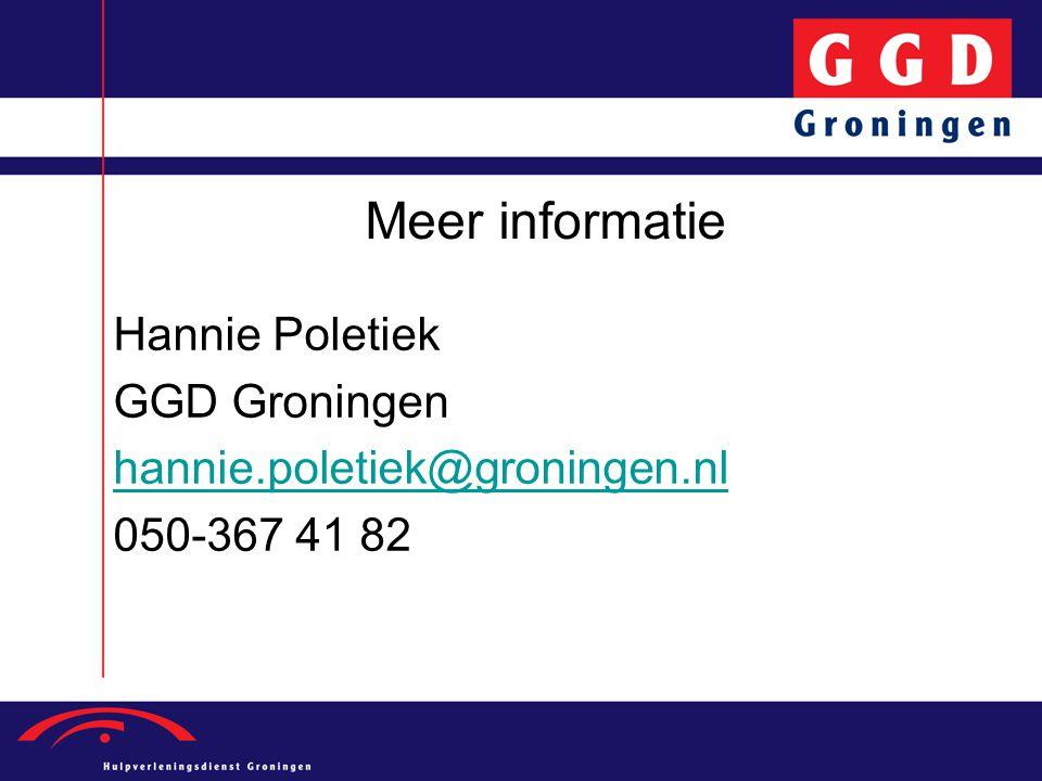 Meer informatie Hannie Poletiek GGD Groningen