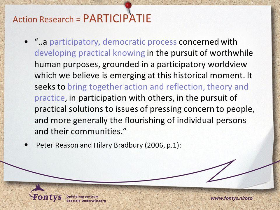 Action Research = PARTICIPATIE