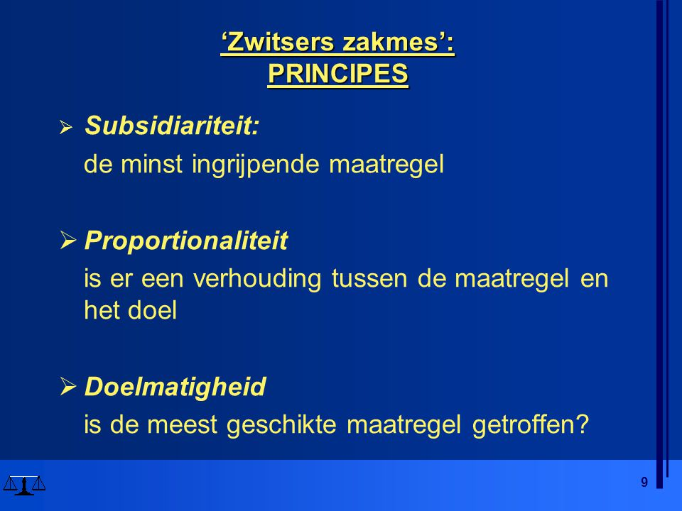 'Zwitsers zakmes': PRINCIPES