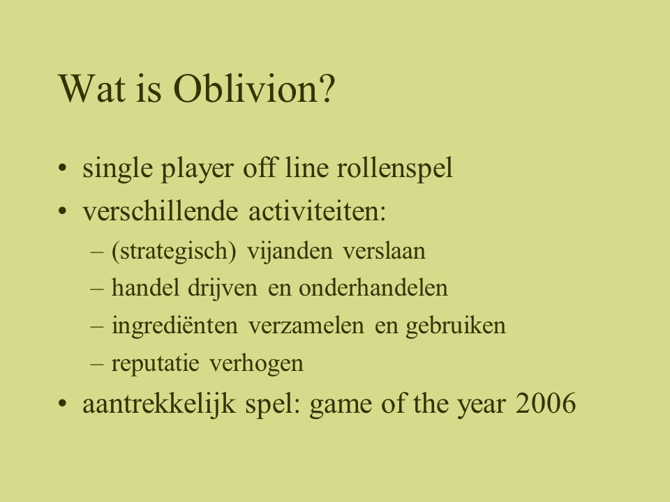 Wat is Oblivion single player off line rollenspel