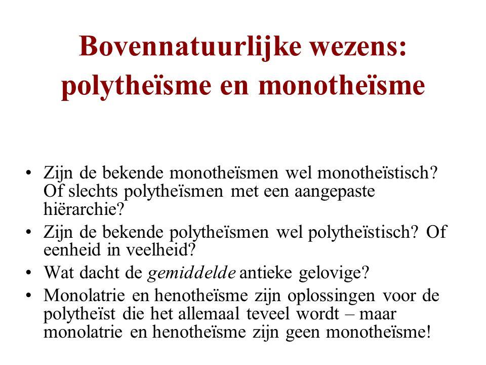 Bovennatuurlijke wezens: polytheïsme en monotheïsme