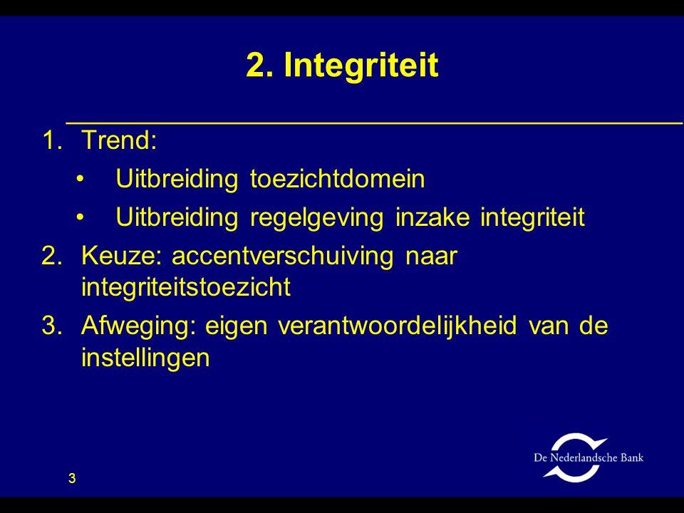 2. Integriteit Trend: Uitbreiding toezichtdomein