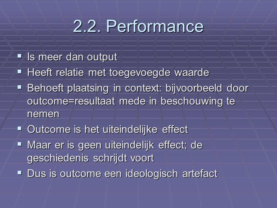 2.2. Performance Is meer dan output