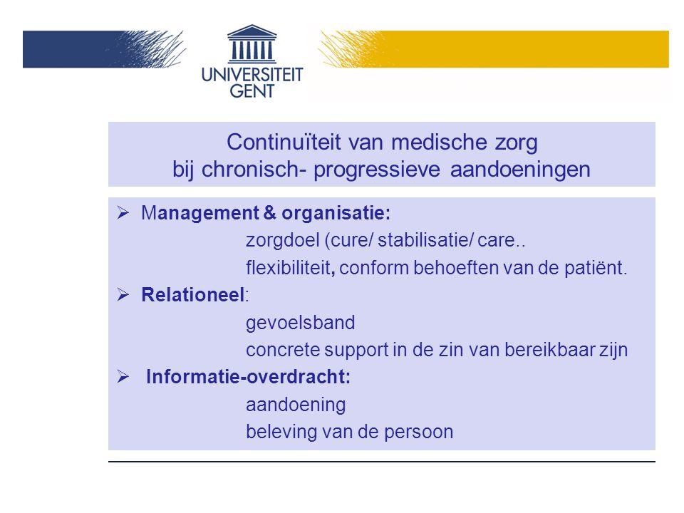 Continuïteit van medische zorg bij chronisch- progressieve aandoeningen