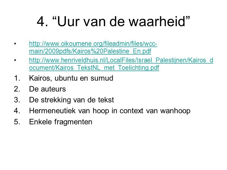 4. Uur van de waarheid Kairos, ubuntu en sumud De auteurs