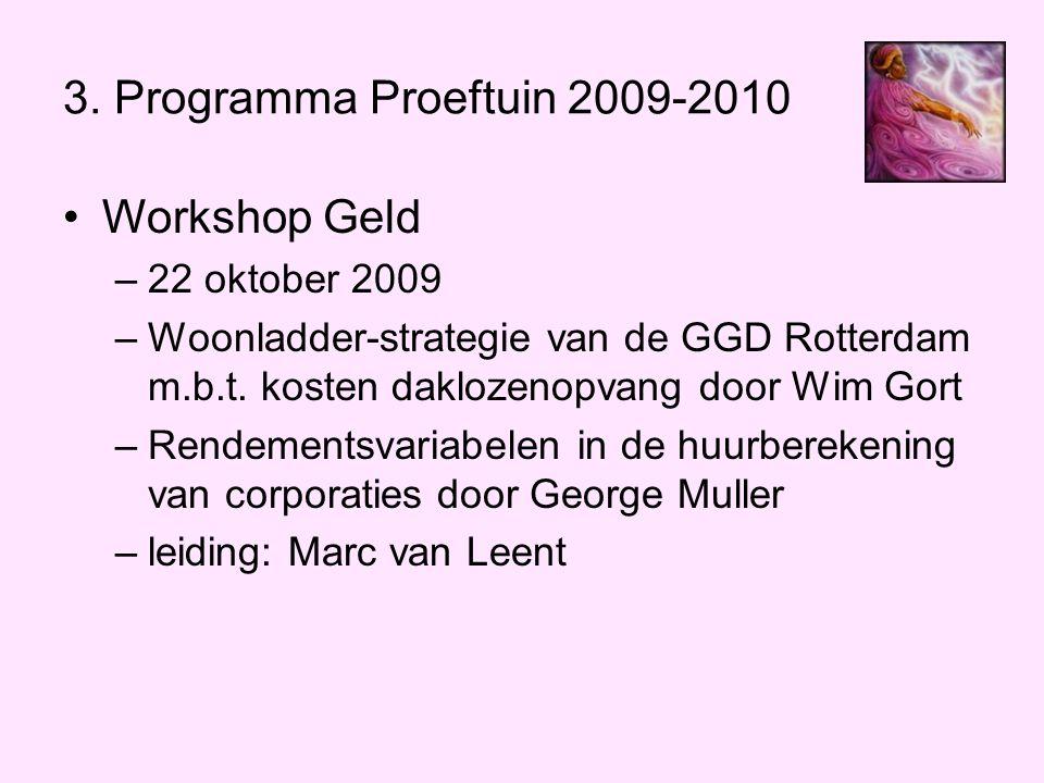 3. Programma Proeftuin 2009-2010 Workshop Geld 22 oktober 2009