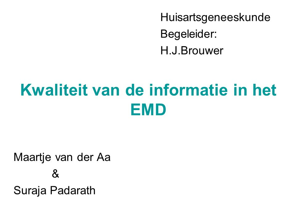 Kwaliteit van de informatie in het EMD