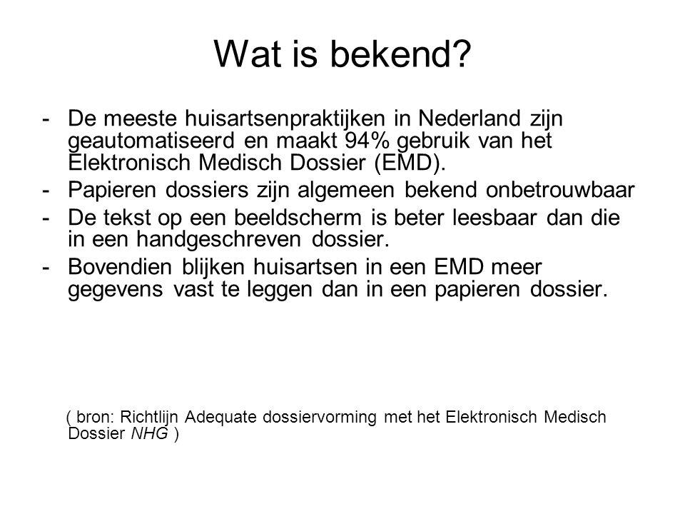 Wat is bekend De meeste huisartsenpraktijken in Nederland zijn geautomatiseerd en maakt 94% gebruik van het Elektronisch Medisch Dossier (EMD).