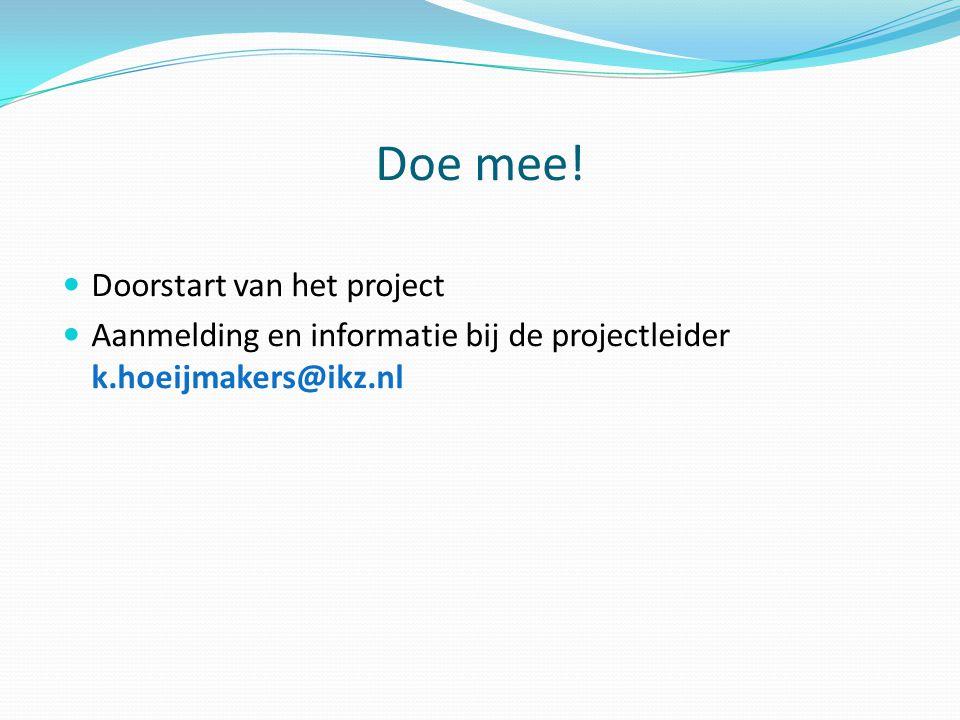 Doe mee! Doorstart van het project