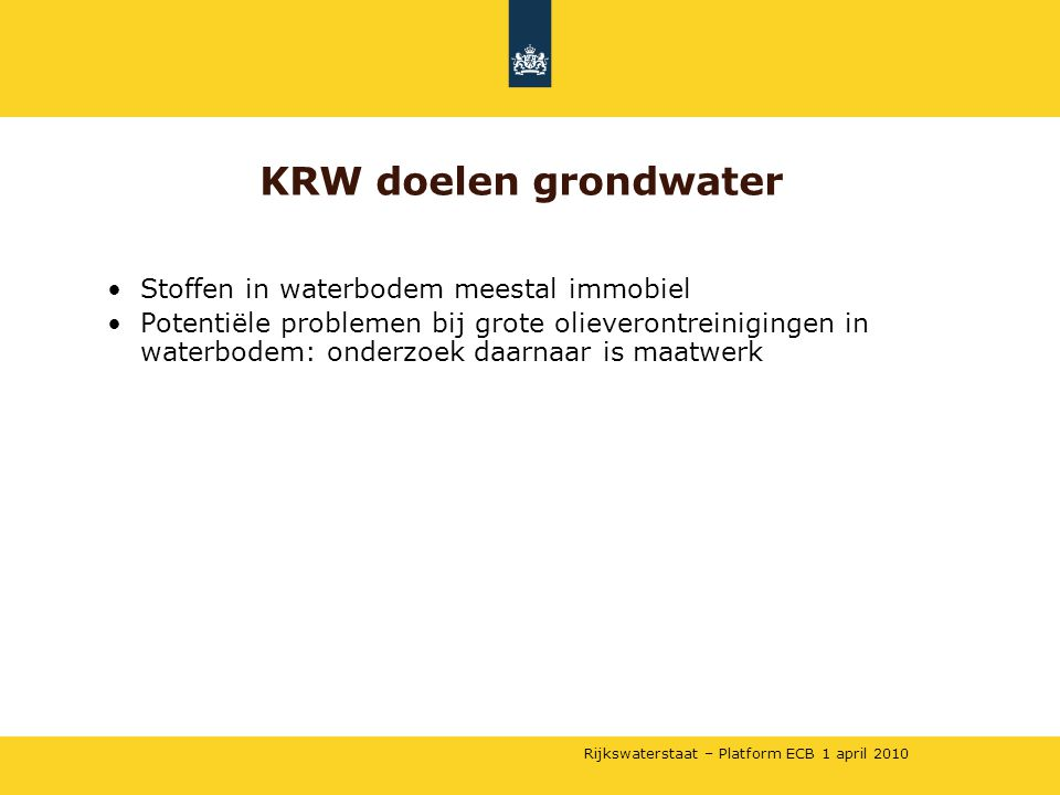 KRW doelen grondwater Stoffen in waterbodem meestal immobiel