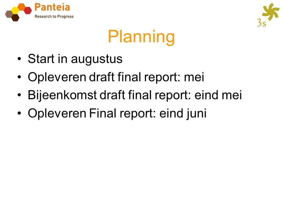Planning Start in augustus Opleveren draft final report: mei