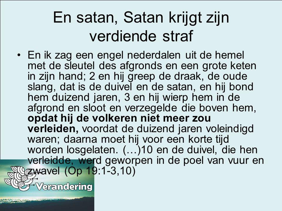 En satan, Satan krijgt zijn verdiende straf