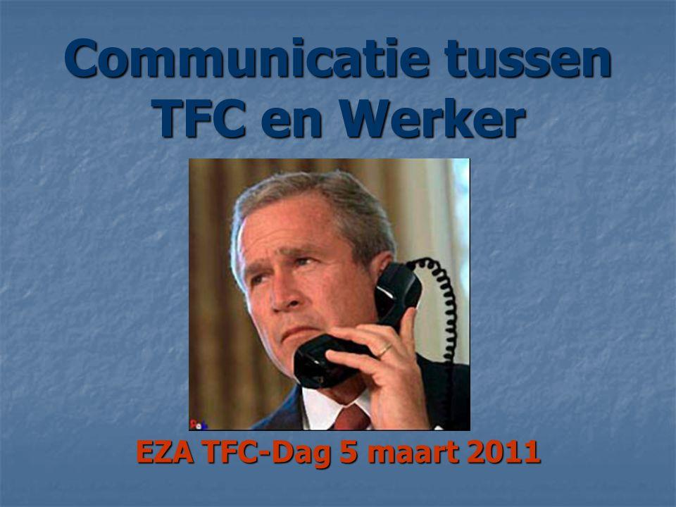 Communicatie tussen TFC en Werker