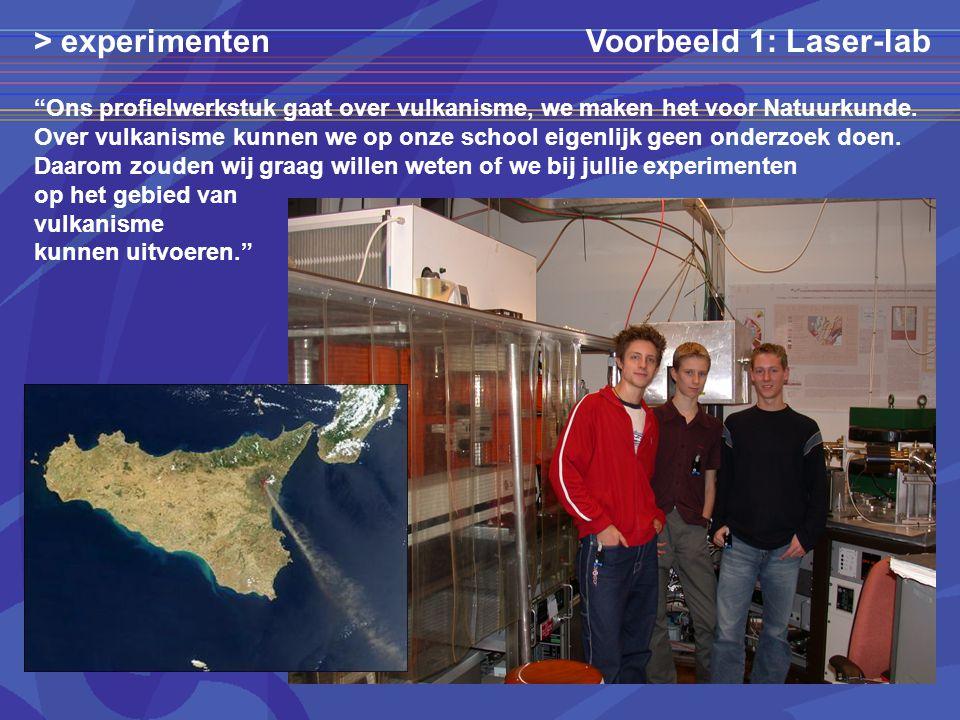 > experimenten Voorbeeld 1: Laser-lab