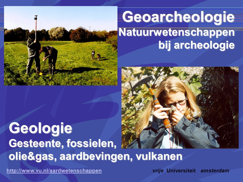 Geoarcheologie Geologie Natuurwetenschappen bij archeologie