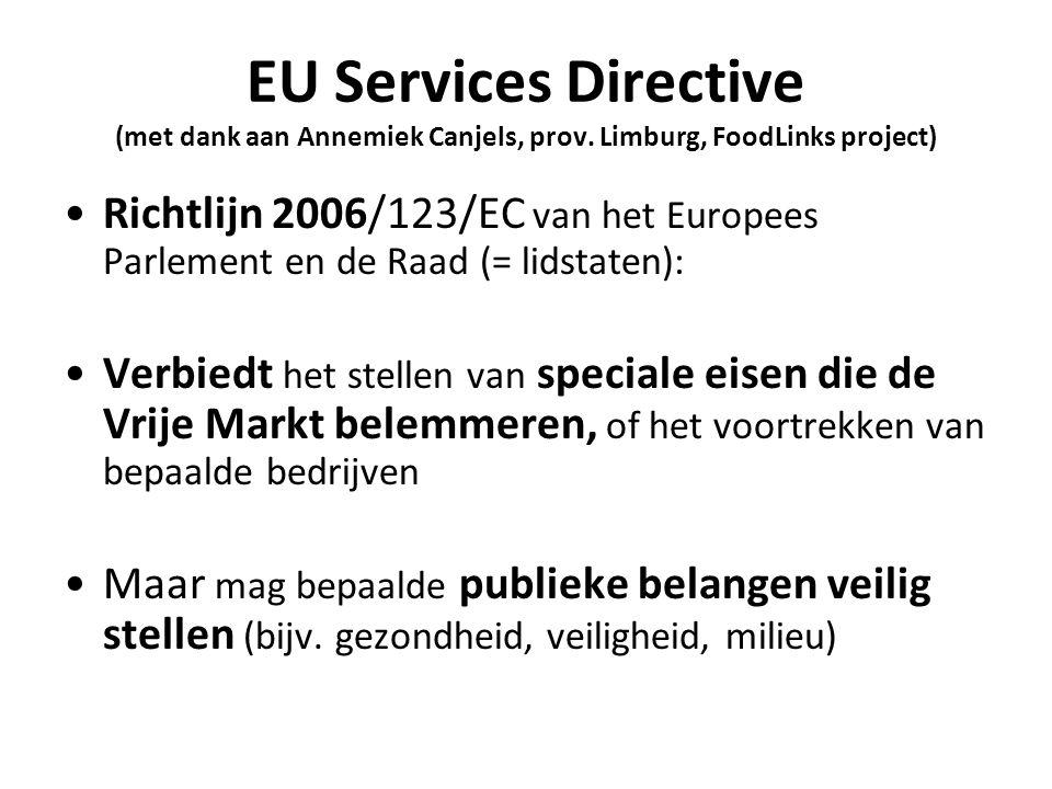 EU Services Directive (met dank aan Annemiek Canjels, prov