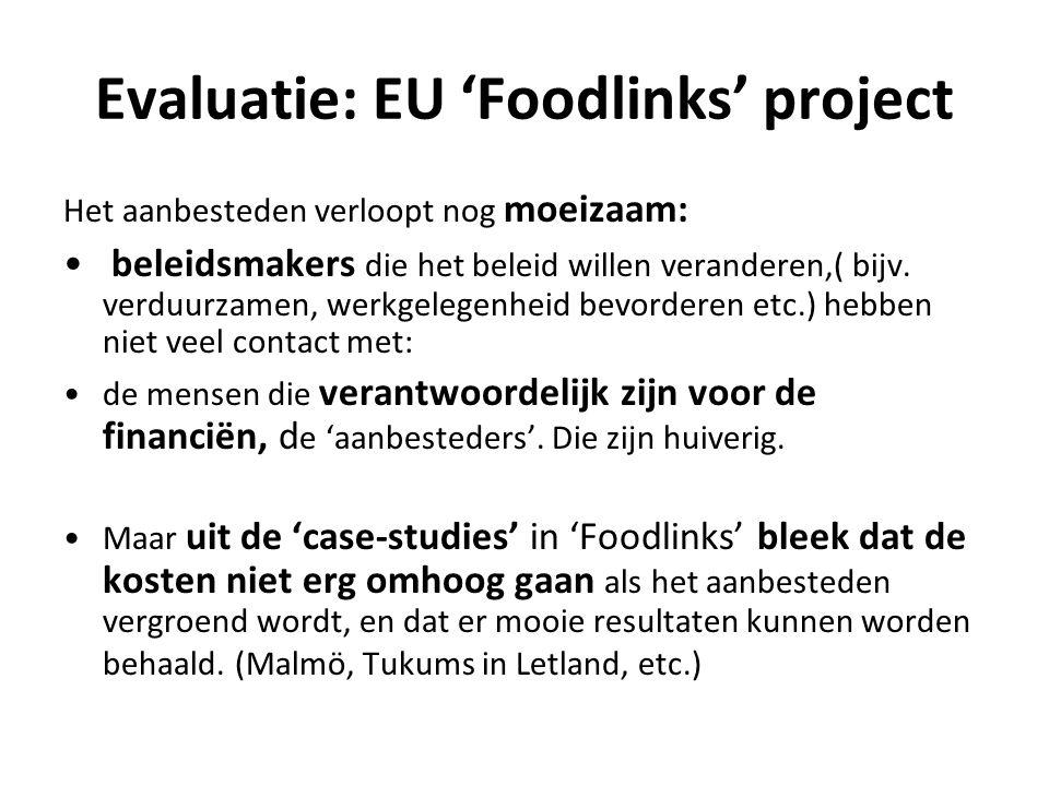 Evaluatie: EU 'Foodlinks' project