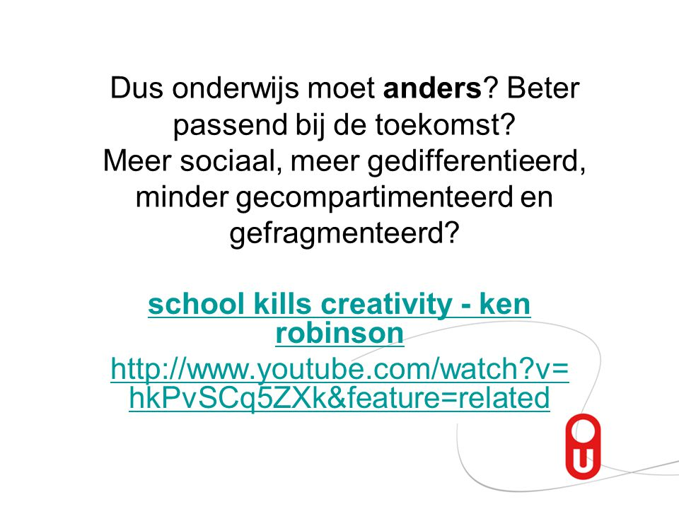 school kills creativity - ken robinson