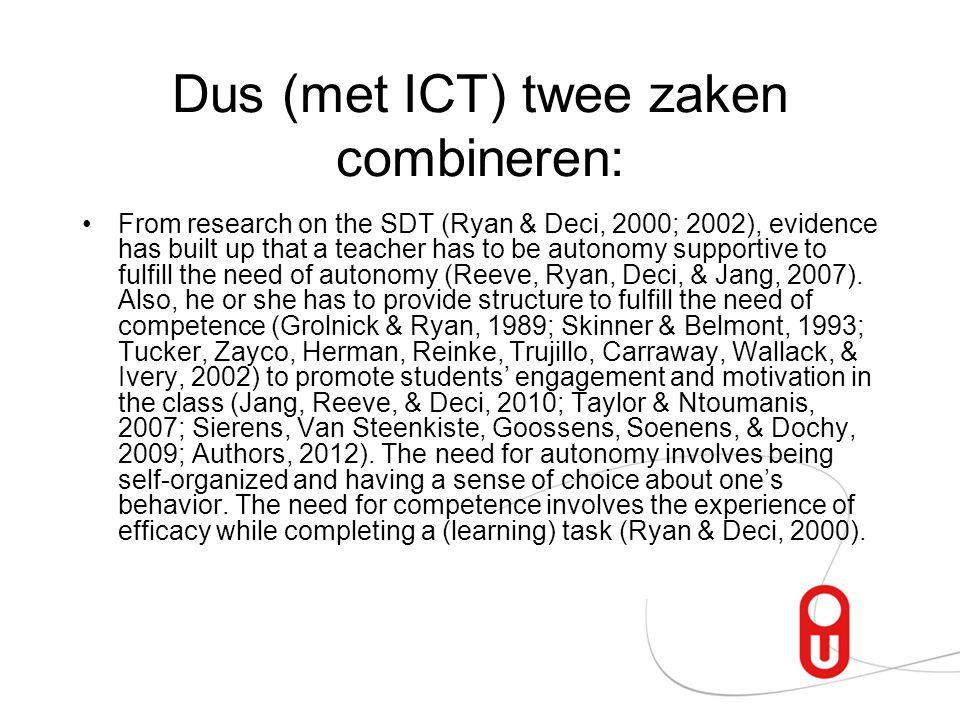 Dus (met ICT) twee zaken combineren: