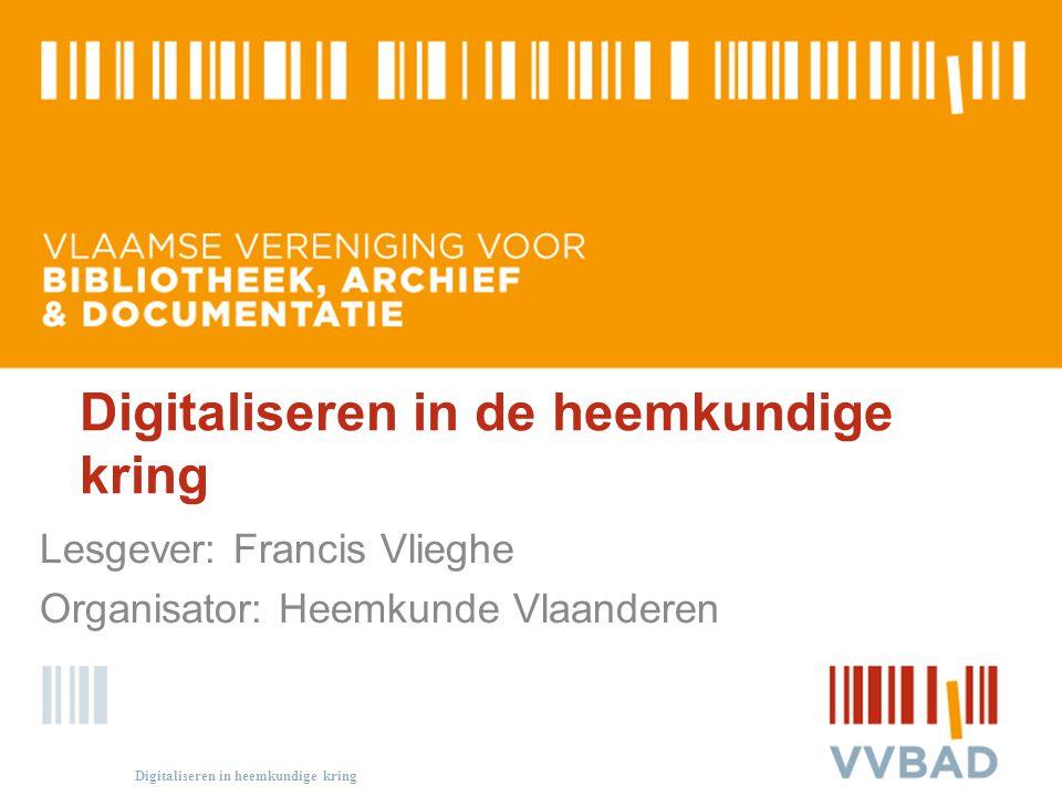 Digitaliseren in de heemkundige kring