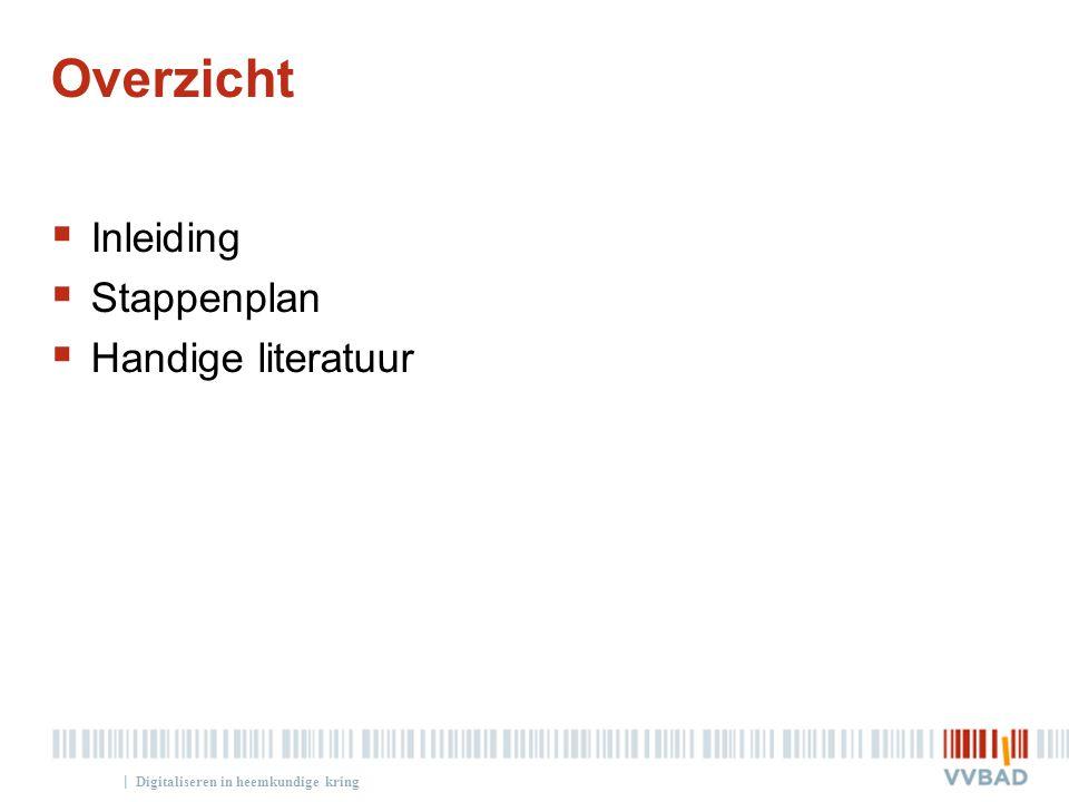 Overzicht Inleiding Stappenplan Handige literatuur
