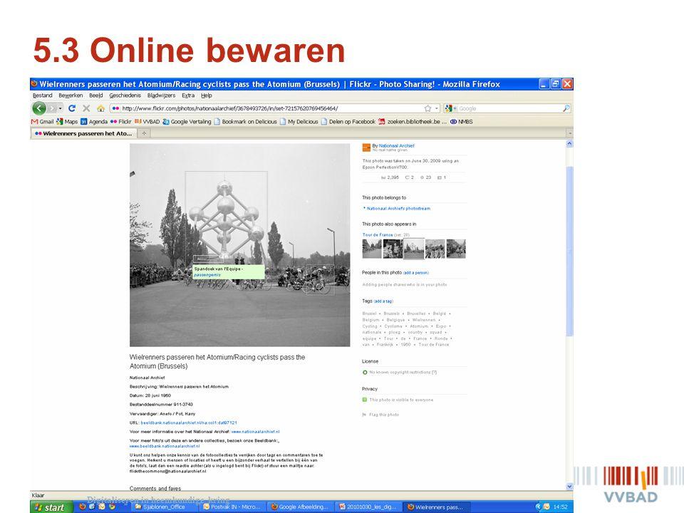 5.3 Online bewaren Digitaliseren in heemkundige kring
