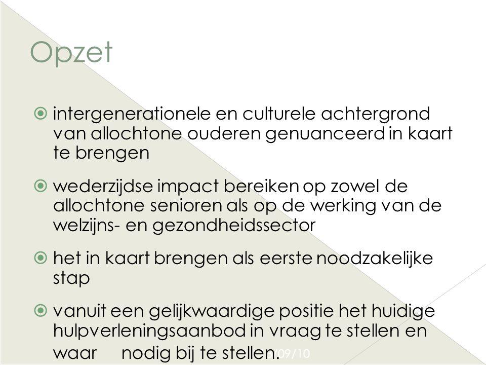Opzet intergenerationele en culturele achtergrond van allochtone ouderen genuanceerd in kaart te brengen.