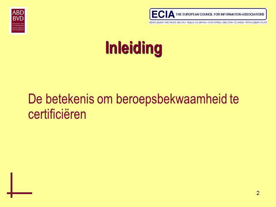 Inleiding De betekenis om beroepsbekwaamheid te certificiëren