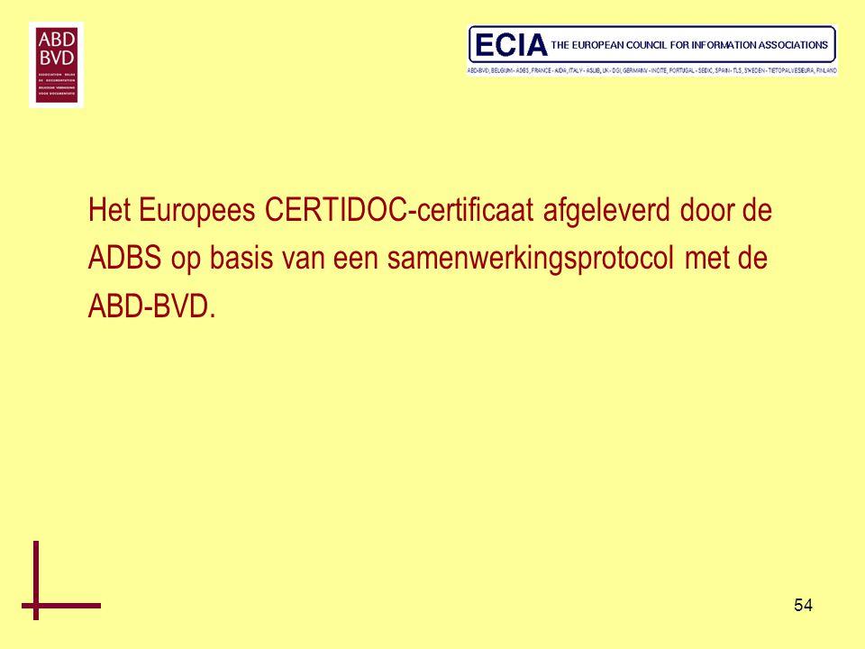 Het Europees CERTIDOC-certificaat afgeleverd door de ADBS op basis van een samenwerkingsprotocol met de ABD-BVD.