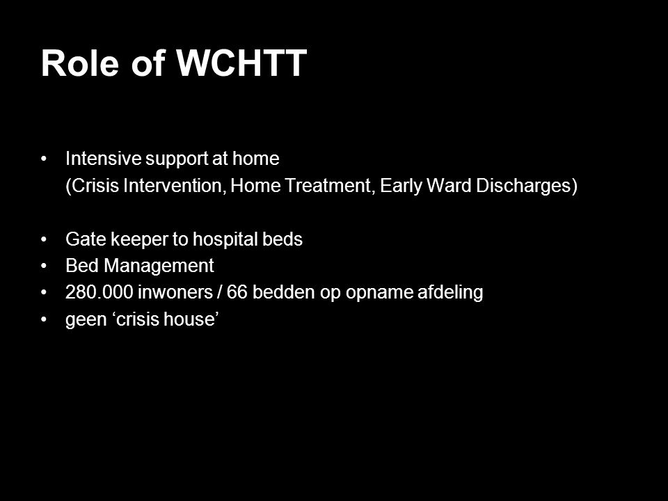 Role of WCHTT Intensive support at home