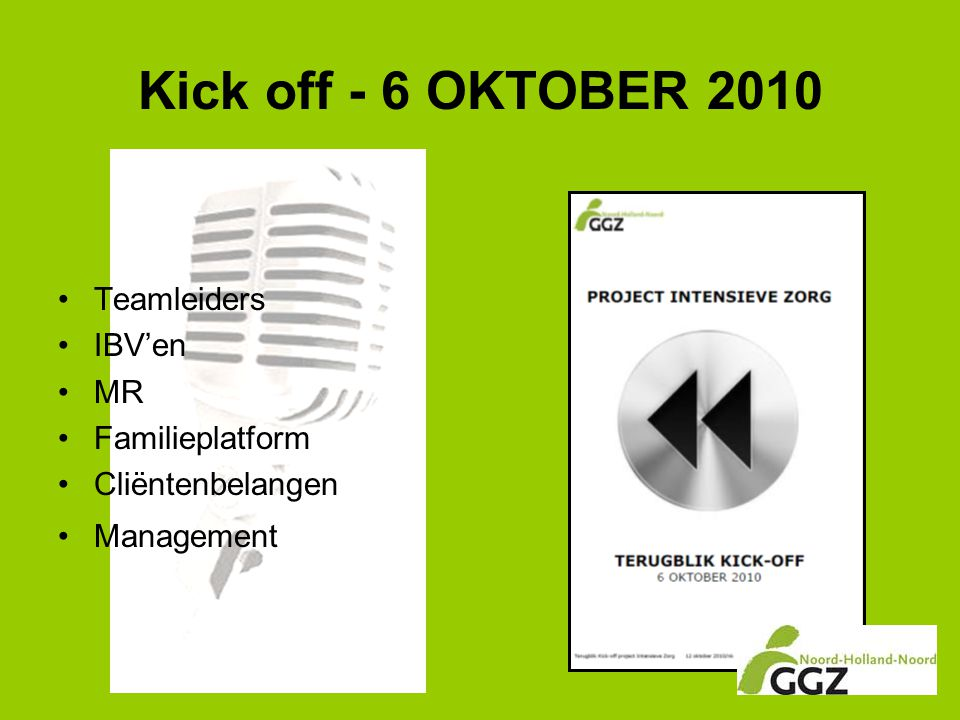 Kick off - 6 OKTOBER 2010 Teamleiders IBV'en MR Familieplatform