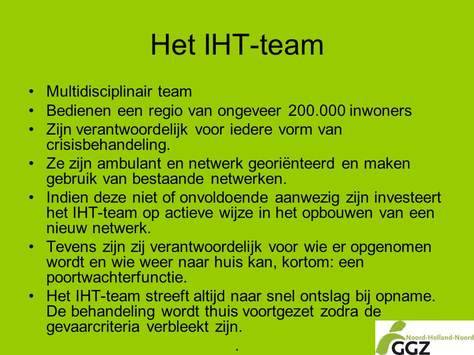 Het IHT-team Multidisciplinair team