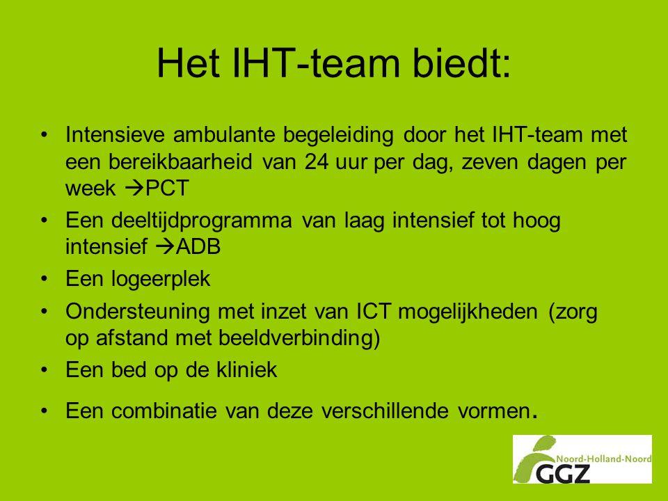 Het IHT-team biedt: Intensieve ambulante begeleiding door het IHT-team met een bereikbaarheid van 24 uur per dag, zeven dagen per week PCT.