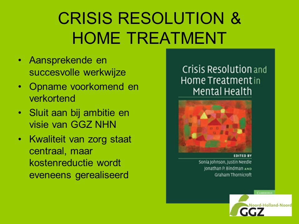 CRISIS RESOLUTION & HOME TREATMENT