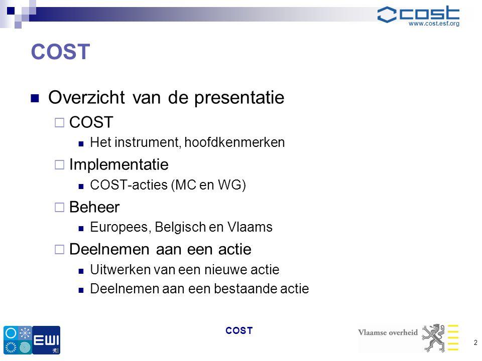 COST Overzicht van de presentatie COST Implementatie Beheer
